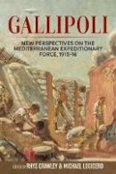 - Gallipoli: New Perspectives On The Mediterranean Expeditionary Force, 1915-16 (Wolverhampton Military Studies) - 9781911512189 - V9781911512189