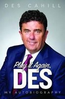 Des Cahill - Play It Again, Des: My Life Story - 9781911613190 - V9781911613190