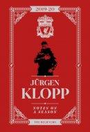 Jurgen Klopp - Jurgen Klopp: Notes On A Season - Liverpool FC - 9781911613770 - 9781911613770