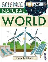 Spilsbury, Louise & Richard - Natural World (Zap!) - 9781912006748 - V9781912006748