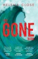 Close, Helena - The Gone Book - 9781912417445 - 9781912417445