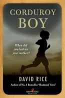 Rice, David - Corduroy Boy - 9781912514199 - KTK0100021