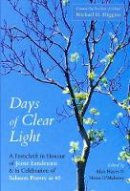 - Days of Clear Light: A Festschrift in Honour of Jessie Lendennie and in Celebration of Salmon Poetry at 40 - 9781912561988 - 9781912561988