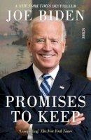 Biden, Joe - Promises to Keep: on life and politics - 9781913348823 - 9781913348823