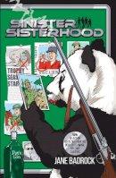 Badrock, Jane - Sinister Sisterhood - 9781916084520 - 9781916084520