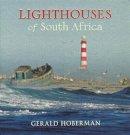 Hoberman, Gerald - Lighthouses of South -Canc - 9781919939513 - V9781919939513