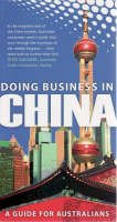 University of New South Wales - Doing Business in China: A Guide for Australians - 9781921410345 - V9781921410345