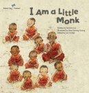 Joo, Mi-Hwa - I am a Little Monk: Thailand (Global Kids Storybooks) - 9781921790652 - V9781921790652