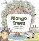 Kim, Tae-Yeon - Mango Trees: Philippines (Global Kids Storybooks) - 9781921790676 - V9781921790676