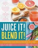 Craven, Lisa - Juice it! Blend it! - 9781921966804 - V9781921966804