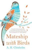 Chisholm, A. H. - Mateship with Birds - 9781922070326 - V9781922070326
