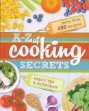 Readers Digest - A-Z of Cooking Secrets - 9781922085139 - V9781922085139