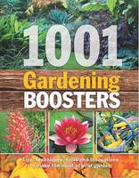 Readers Digest - 1001 Gardening Boosters: Tips, Techniques, Tools and Innovations to Make the Most of Your Garden - 9781922085788 - V9781922085788