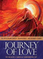 Fairchild, Alana, Cohn, Richard - Journey of Love Oracle: Ancient Wisdom and healing messages from the Children of the Night - 9781922161154 - V9781922161154