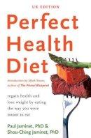 Paul Jaminet, Shou-Ching Jaminet - Perfect Health Diet - 9781922247018 - V9781922247018