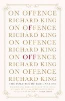 King, Richard - On Offence - 9781922247230 - V9781922247230