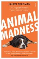 Laurel Braitman - Animal Madness - 9781922247797 - KSG0009635
