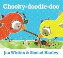 Whiten, Jan - Chooky-Doodle-Doo - 9781925126341 - V9781925126341