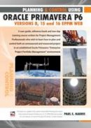 Harris, Paul E - Planning and Control Using Oracle Primavera P6 Versions 8, 15 and 16 EPPM Web - 9781925185386 - V9781925185386
