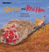 - The Sly Fox & the Red Hen (World Classics) - 9781925186741 - V9781925186741