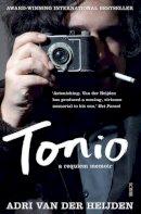 Van der Heijden, Adri - Tonio: A Requiem Memoir - 9781925228076 - V9781925228076