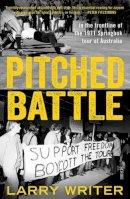 Writer, Larry - Pitched Battle - 9781925228748 - V9781925228748