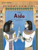 - Verdi's Aida (Music Storybooks) - 9781925233797 - V9781925233797