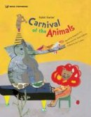 - Saint Saens' Carnival of the Animals (Music Storybooks) - 9781925233810 - V9781925233810