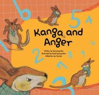 - Kanga and Anger: Coping with Anger (Growing Strong) - 9781925233902 - V9781925233902