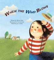 Kim, Mi-Hye - When the Wind Blows (Science Storybooks) - 9781925234329 - V9781925234329