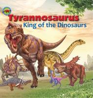 Dreaming, Tortoise - Tyrannosaurus, King of the Dinosaurs (When Dinosaurs Ruled the Earth) - 9781925234381 - V9781925234381