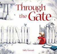 Fawcett, Sally - Through the Gate - 9781925335415 - V9781925335415