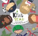McCartney, Tania - A Kiwi Year: Twelve months in the life of New Zealand's kids (A Kids' Year) - 9781925335446 - V9781925335446