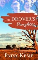 Blackwell, Patricia - The Drover's Daughter - 9781925367751 - V9781925367751