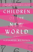 Weinstein, Alexander - Children of the New World - 9781925498387 - V9781925498387
