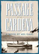 Dagg, Mel - Passage on the Cardena - 9781927129333 - V9781927129333