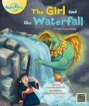 Samson, Lucretia - The Girl and the Waterfall (Story World) - 9781927244616 - V9781927244616