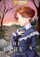 Brontë, Charlotte - Manga Classics: Jane Eyre - 9781927925652 - V9781927925652