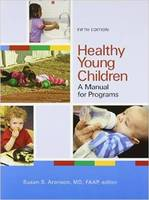 - Healthy Young Children: A Manual for Programs - 9781928896821 - V9781928896821