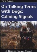 UNKNOWN - ON TALKING TERMS WITH DOGS : CALMING SIG - 9781929242368 - V9781929242368
