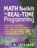 Crenshaw, Jack W. - Math Toolkit for Real-time Programming - 9781929629091 - V9781929629091
