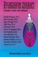 Blake Lucas, Winifred, Ph.D. - Regression Therapy - 9781929661213 - V9781929661213