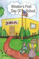 Chips, Nathan - Winston's First Day of School - 9781929661237 - V9781929661237