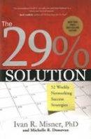 Misner, Ivan R. - 29% Solution - 9781929774548 - V9781929774548