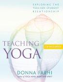 Farhi, Donna - Teaching Yoga - 9781930485174 - V9781930485174