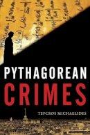 Michaelides, Tefkros - Pythagorean Crimes - 9781930972261 - V9781930972261