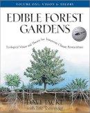 Jacke, David; Toensmeier, Eric - Edible Forest Gardens - 9781931498791 - V9781931498791