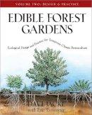 Jacke, David; Toensmeier, Eric - Edible Forest Gardens - 9781931498807 - V9781931498807