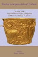 - Studies in Aegean Art and Culture: A New York Aegean Bronze Age Colloquium in Memory of Ellen N. Davis - 9781931534864 - V9781931534864