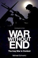 Schwartz, Michael - War without End - 9781931859547 - V9781931859547